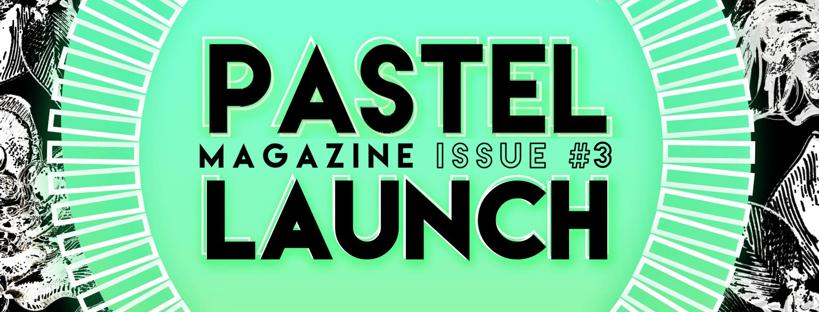 PASTEL Zine Launch